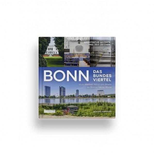 Bonn. Das Bundesviertel (versandkostenfrei)