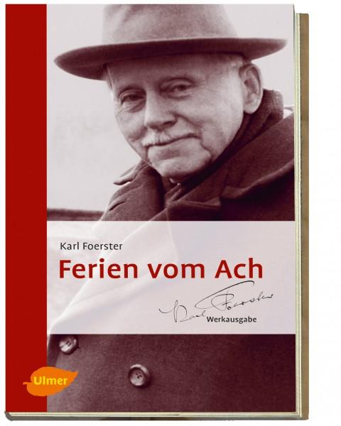 Karl Foerster - Ferien vom Ach