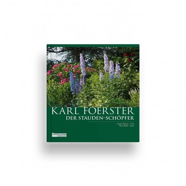 Karl Foerster - Der Staudenschöpfer