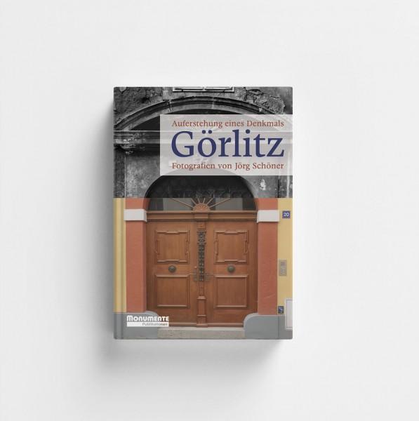 Görlitz - Auferstehung eines Denkmals