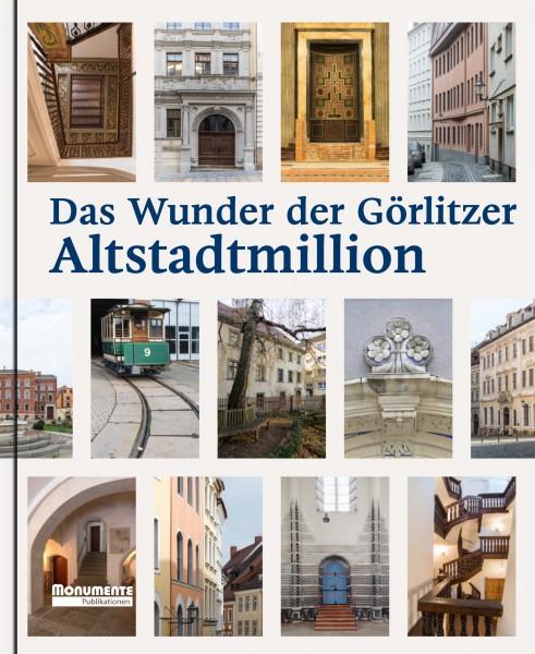 Das Wunder der Görlitzer Altstadtmillion
