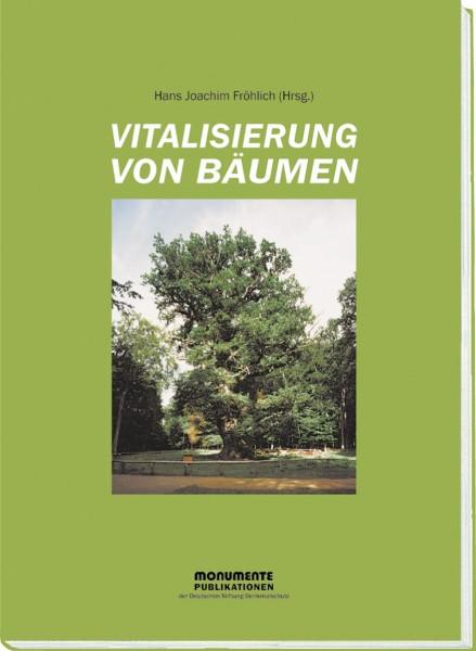 Vitalisierung von Bäumen
